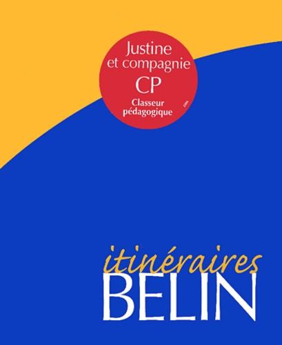 Isabelle Courties - Justine et compagnie CP - Classeur pédagogique.