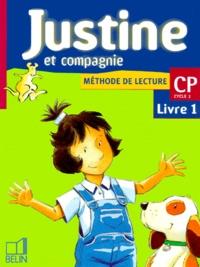 Youenn Goasdoué et Isabelle Courties - Méthode de lecture CP Justine et compagnie. - Livret 1.