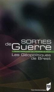 Youenn Le Prat - Sorties de guerre - Les Géopolitiques de Brest.