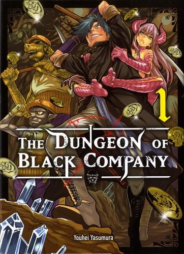 Youhei Yasumura - The Dungeon of Black Company Tome 1 : .
