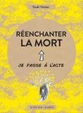 Youki Vattier - Réenchanter la mort.