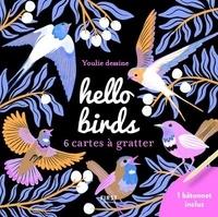 Youlie dessine - Hello birds - 6 cartes à gratter et 1 bâtonnet inclus.