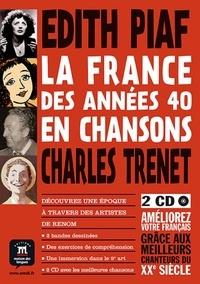 Youmna Tohmé - La France des années 40 en chansons - Edith Piaf, Charles Trenet. 2 CD audio