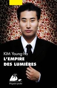 Young-Ha Kim - L'Empire des lumières.