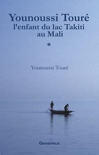 Younoussi Touré, lenfant du lac Takiti au Mali.pdf