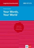 Your Words, Your World.