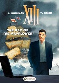 Youri Jigounov et  Yves Sente - XIII - Volume 19 - The day of the Mayflower.