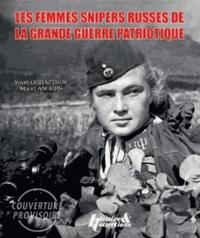 Youri Obraztsov et Maud Anders - Les femmes snipers russes de la Seconde Guerre mondiale.