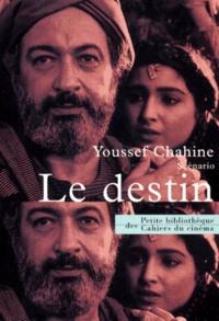 Youssef Chahine - Le destin - Scénario.