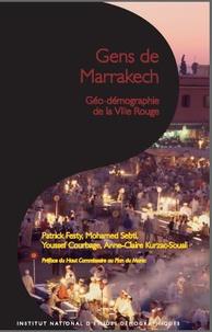 Youssef Courbage et Patrick Festy - Gens de Marrakech - Géo-démographie de la ville Rouge.