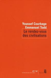 Youssef Courbage et Emmanuel Todd - Le rendez-vous des civilisations.
