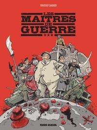 Youssef Daoudi - Les Maîtres de guerre.