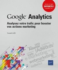 Youssef Djili - Google Analytics - Analysez votre trafic pour booster vos actions marketing.