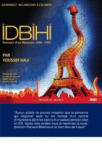 Youssef Haji - Idbihi - Parcours d'un marocain 1968-1987.