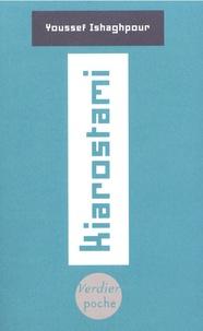 Youssef Ishaghpour - Kiarostami.