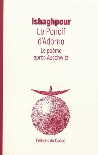 Le poncif d'Adorno. Le poème après Auschwitz
