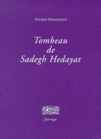 Youssef Ishaghpour - Tombeau de Sadegh Hedayat.