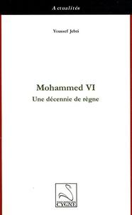 Histoiresdenlire.be Mohammed VI - Une décennie de règne Image