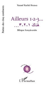 Youssef Rachid Haddad - Ailleurs 1-2-3.