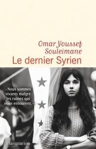 Téléchargez des ebooks manuels gratuits Le Dernier Syrien 9782081484924