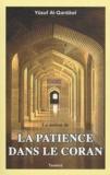 Youssouf Al-Qardawi - La notion de la patience dans le Coran.