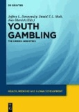 Youth Gambling - The hidden addiction.