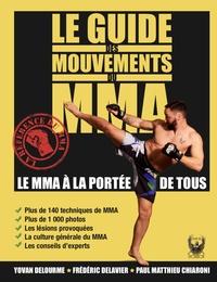 Yovan Delourme et Frédéric Delavier - Le guide des mouvements du MMA.