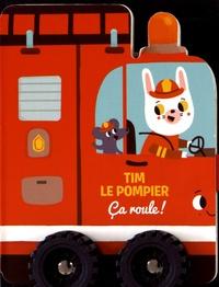 Yoyo Books - Tim le pompier.