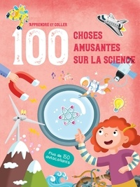 Yoyo éditions - 100 choses amusantes sur la science - Plus de 150 autocollants.