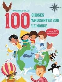 Yoyo éditions - 100 choses amusantes sur le monde - Plus de 150 autocollants.