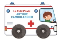 Yoyo éditions - Arthur l'ambulancier.