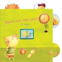 Yoyo éditions - Bonne nuit, mon petit ! - Au dodo !.