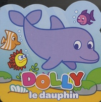 Yoyo éditions - Dolly le dauphin.