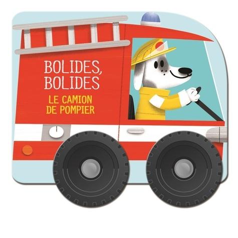 Yoyo éditions - Le camion de pompier.