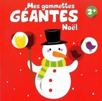 Yoyo éditions - Mes gommettes géantes Noël 2+.