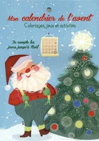 Yoyo éditions - Mon calendrier de l'avent - Coloriages, jeux et activités.