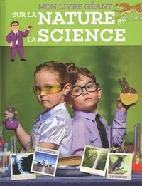 Téléchargement du fichier ePub PDB DJVU au format ebook Mon livre géant sur la nature et la science (Litterature Francaise) 9789463605717