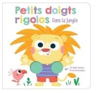 Yoyo éditions - Petits doigts rigolos dans la jungle.