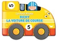 Yoyo éditions - Ricky la voiture de course.