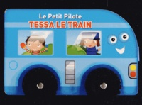 Yoyo éditions - Tessa le train.