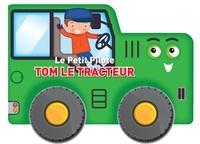 Yoyo éditions - Tom le tracteur.