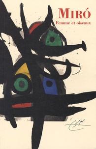 Yoyo Maeght - Joan Miro - Femme et oiseaux.