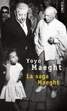 Yoyo Maeght - La saga Maeght.