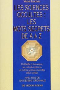 Les sciences occultes : Les mots secrets de A à Z.pdf