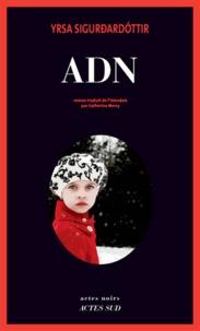 Téléchargez le forum en ligne ebooks ADN par Yrsa Sigurdardóttir 9782330090555