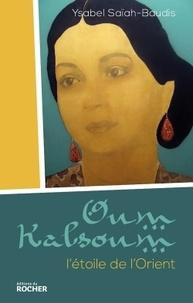 Ysabel Saïah-Baudis - Oum Kalsoum.