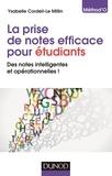 Ysabelle Cordeil-Le Millin - La prise de notes efficace pour étudiants - Des notes intelligentes et opérationnelles !.