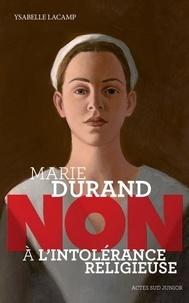 Marie Durand : Non à lintolérance religieuse.pdf