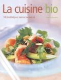 Ysanne Spevack - La cuisine bio - 140 recettes pour cuisiner au naturel.