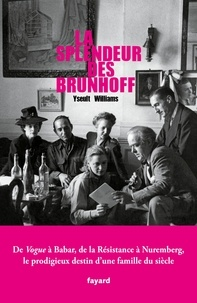 La splendeur des Brunhoff - Yseult Williams |